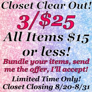 Limited Time Only! 3/$25 Sale!!